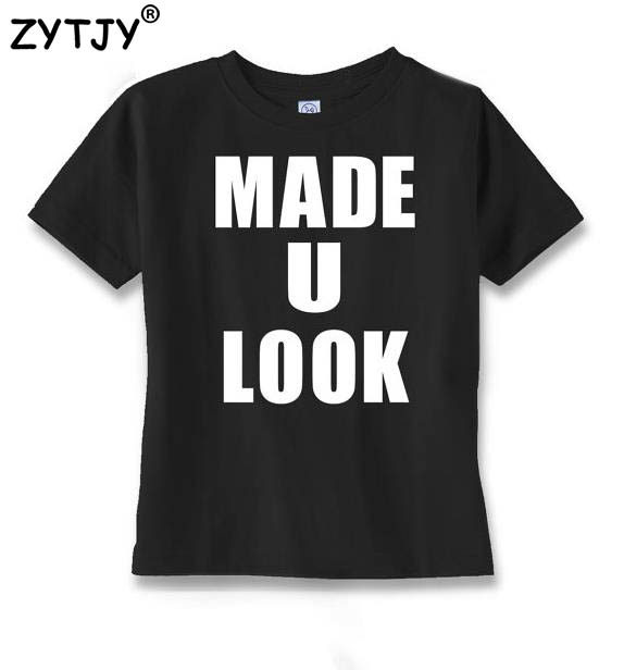 made u look Letters Print Kids tshirt Boy Girl shirt Children Toddler Clothes Funny Top Tees Z-39