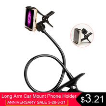 Flexible Mobile Phone Holder 360 Degree Long Arm Car Mount Bracket For iPhone X 8 7 Samsung Desktop Bracket Stand Holder Cradle стоимость