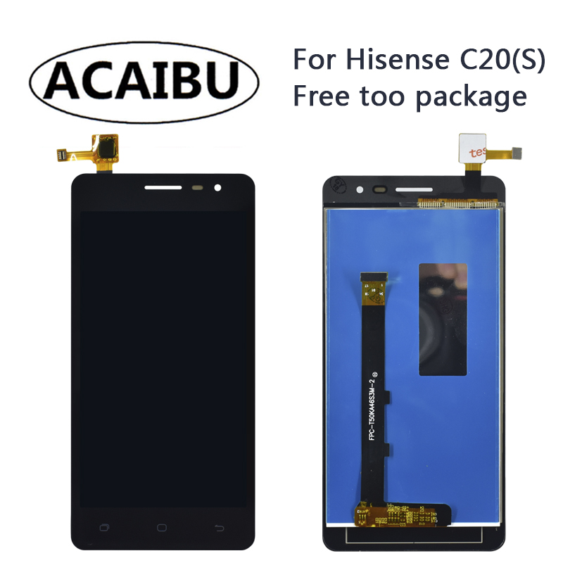 For Hisense C20 C20S TXD299 LCD Touch Screen Digitizer + Display +Frame 5. Cellphone Color Digitizer Assembly Repla