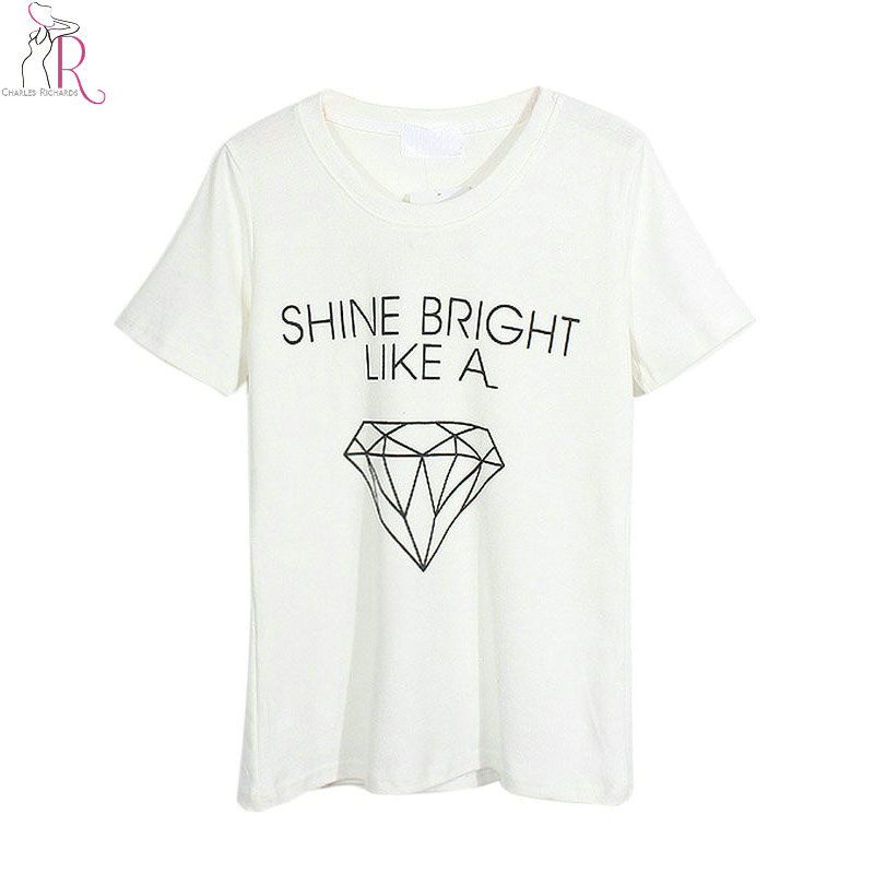 Women casual white shine bright like a diamond letter for Letter print t shirt