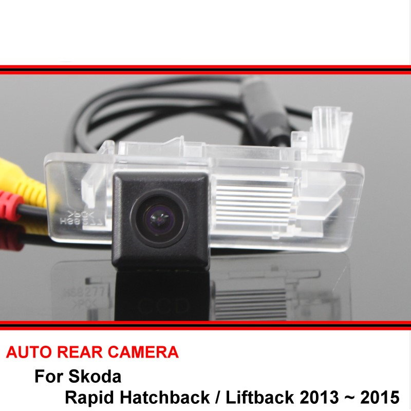 For Skoda Rapid Hatchback / Liftback 2013~2015 Night Vision Trasera Car Reverse Backup Rearview Parking Rear View Camera HD CCD