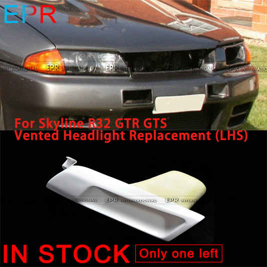 For GTR R32 Skyline GTS FRP Fiber Glass Vented Headlight Replacement (LHS) For Nissan Fiberglass Bumpers Accessories