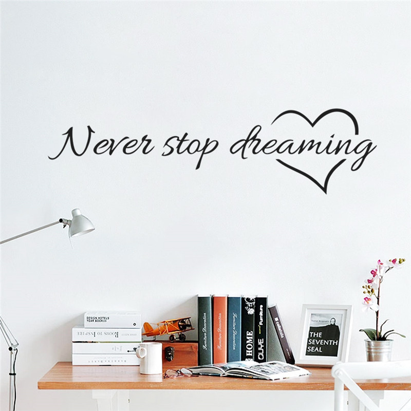 Inspiration Quote Words Never Stop Dreaming Love Heart Home Bedroom Decor Wall Sticker School Office Mural For Living Room Wall Sticker Decorative Wall Stickersinspirational Quotes Aliexpress