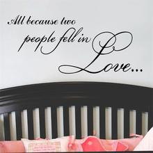 warm quote Because Two People Fell In Love home decal wall sticker removable wedding lover bedroom decoration living room decor