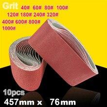 10 pièces 76*457mm bandes abrasives abrasives 40 1000 bandes abrasives pour outils électriques de ponceuse
