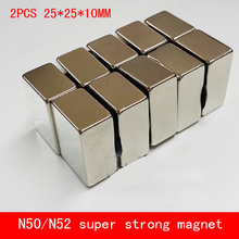 2PCS/lot 25*25*10mm Super strong block magnet rare earth neodymium N50 N52 block 25