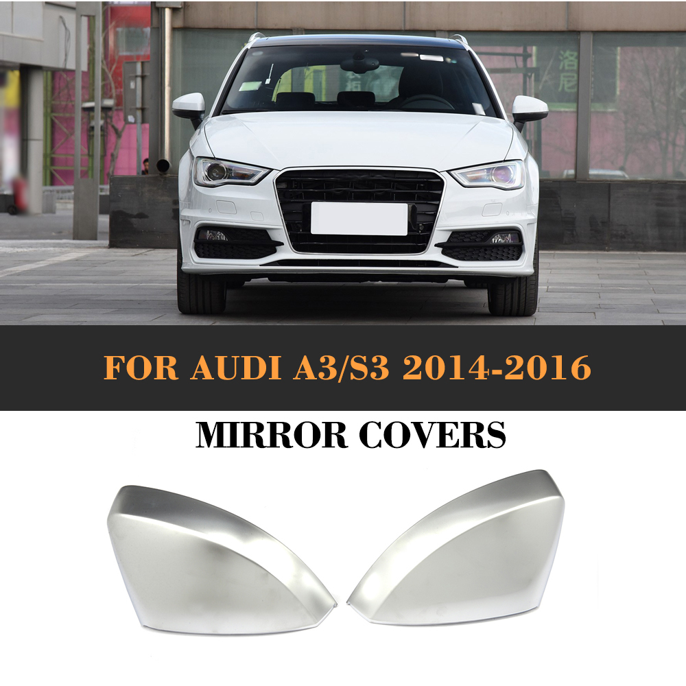 Replace Car Side Rearview Mirror Covers Caps shells for Audi A3 Standard S line S3 RS3 8V 14-18 Hatchback Sedan Convertible