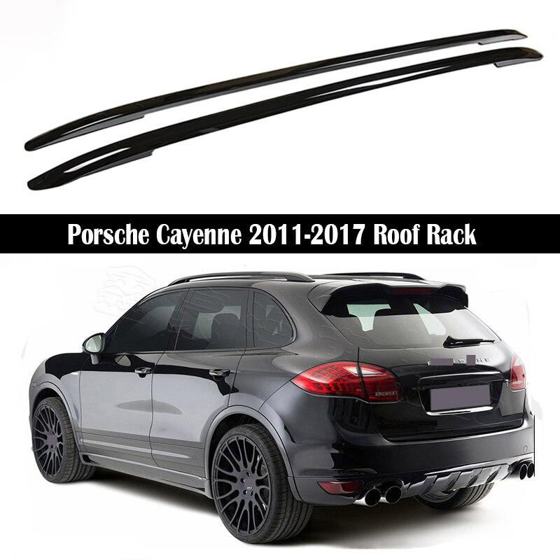 Roof Rack For Porsche Cayenne 2011-2017 Racks Rails Bar Luggage Carrier Bars Top Racks Rail Boxes Aluminum Alloy