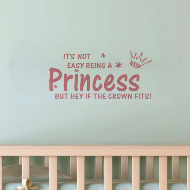 Fashion Design English Quotes Wall Sticker Itu0027s Not Easy Being A Princess  Home Decor Stickers Bedroom