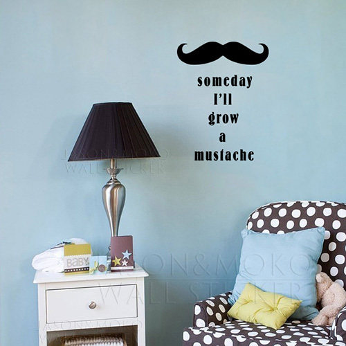 Online Shop Someday I\'ll Grow a Mustache - Wall Art for Boy\'s room ...