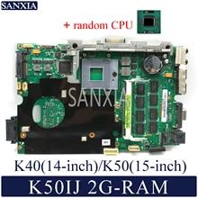Kefu K50IJ материнская плата для ноутбука ASUS K40IJ K60IJ X5DIJ P81IJ P50IJ K40IN K50IN K40AB K50AB K50AF оригинальная материнская плата 2G-RAM