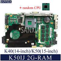 KEFU K50IJ carte mère D'ordinateur Portable pour ASUS K40IJ K60IJ X5DIJ P81IJ P50IJ K40IN K50IN K40AB K50AB K50AF carte mère d'origine 2G-RAM