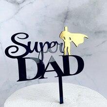 Супер папа акриловый Топпер для торта лучший папа когда-либо украшения торта день отцов вечерние декоративные топперы для торта подарок на день отца