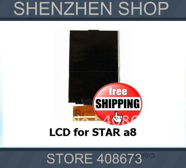 STAR A8 New Display LCD Screen Replacement for A8 dual sim cell phone Free Shipping Airmail