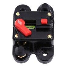 цена на 100A DC12V Circuit Interrupter Breaker for Car Marine Boat Bike Stereo Audio Reset Fuse