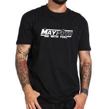 T-shirt homme humoristique, humoristique et créatif, taille américaine, avec inscription «May The 4th Be With You»