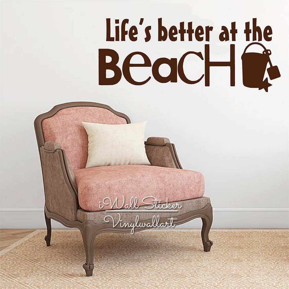 Life Is Better At The Beach Quote Wall Stickers Quote Beach Wall Decal Modern Holiday Wall Decor Cut Vinyl Q267 in Wall Stickers from Home Garden