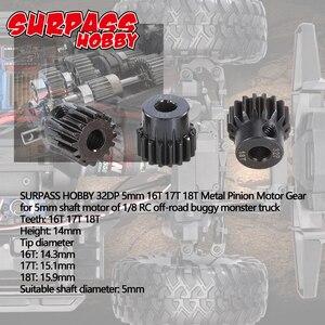 Image 3 - Surpashopper pignon de moteur en métal 32DP, engrenage de moteur, 5mm 13T 14T 15T/16T 17T 18T/19T 20T 21T, pour Buggy, camion monstre 1/10 1/8 RC