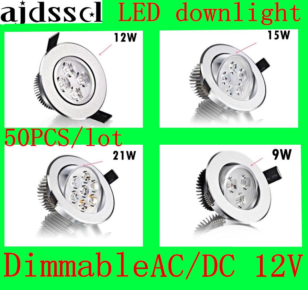 50PCS/lot Bright Recessed LED Dimmable Downlight COB 9W 12W 15W 21W LED Spot light decoration Ceiling Lamp AC/DC12V