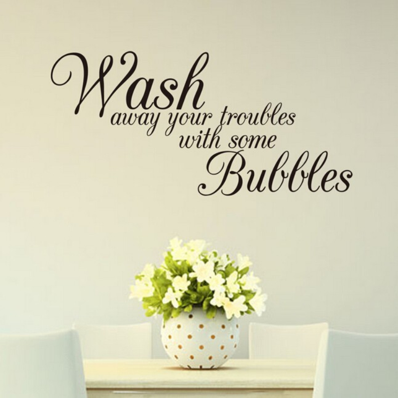 DIY Decoration Bathroom Wall Stickers Wash Away Your Troubles Waterproof  Removable Home Vinyl Wall Art Decals