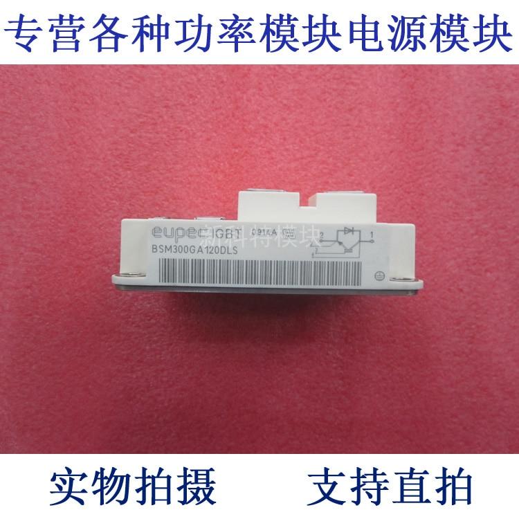 BSM300GA120DLS EUPEC 300A1200V IGBT module original 300a1200v module ff300r12me3 ff300r12me4