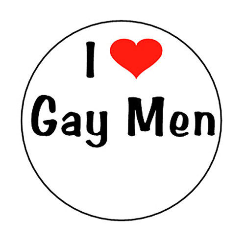 US $500 0 |I LOVE GAY MEN pin button badge funny pride heart man pin low  price gay words lapel pin cheap custom made round badges-in Badges from  Home
