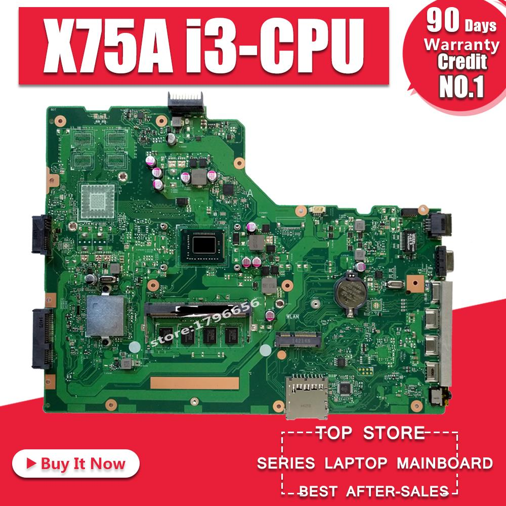 For Asus X75A Laptop Motherboard With I3-2350M 4GB RAM X75VB MAIN BOARD REV:3.0 HM76 60-ND0MB1G00 100% Tested Fast Ship