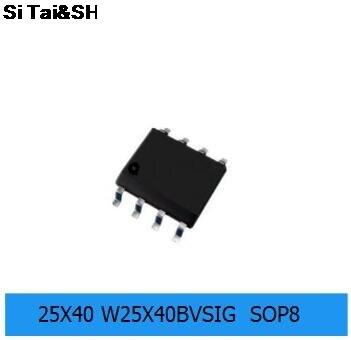 10pcs/lot W25X40BVSSIG SOP-8 W25X40 SOP 25X40BVSIG SMD 25X40