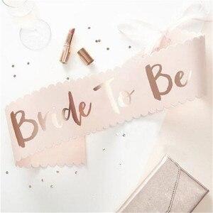 Image 5 - チーム花嫁はローズゴールドサッシ編独身パーティーの装飾ウェディングブライダルショルダー結婚花嫁はパーティー用品