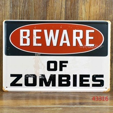 20*30 CM Size Beware of Zombies Metal Plaque Bar or House Wall Painting Craft