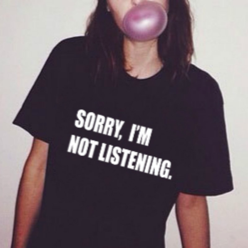 00a7f80be Sorry i'm not listening women fashion black cool girl style grunge tumblr  cotton shirt