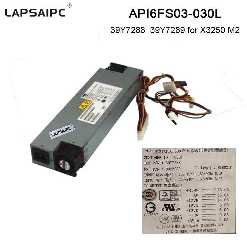 351W Server Power supply for 39Y7288 39Y7289 X3250 M2 API6FS03 API6FS03-030L Power adapter ...