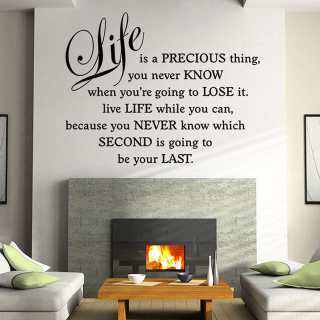 Fashion Removable Quotes Home Decals Life Is Precious Thing Vinyl PVC Room  Decoration Home Decals BE