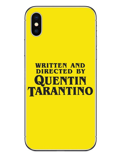 Written And Directed By Quentin Tarantino Hard PC Phone Cases Cover For iPhone 5 5S SE 6 6S Plus 7 XR XS MAX 8 8 Plus X 10