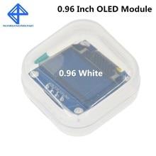 Светодиодный ЖК-дисплей 0,96x64 O белого цвета, модуль для Arduino дюймов I2C IIC SPI, последовательный новый оригинальный