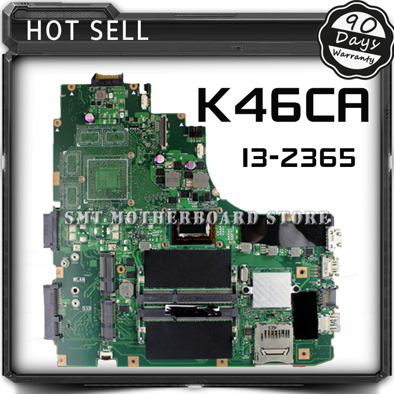 где купить K46CA Laptop motherboard For ASUS Mainboard K46CM A46C REV2.0 Integrated with cpu i3-2365u on board Fully Tested Work Well дешево