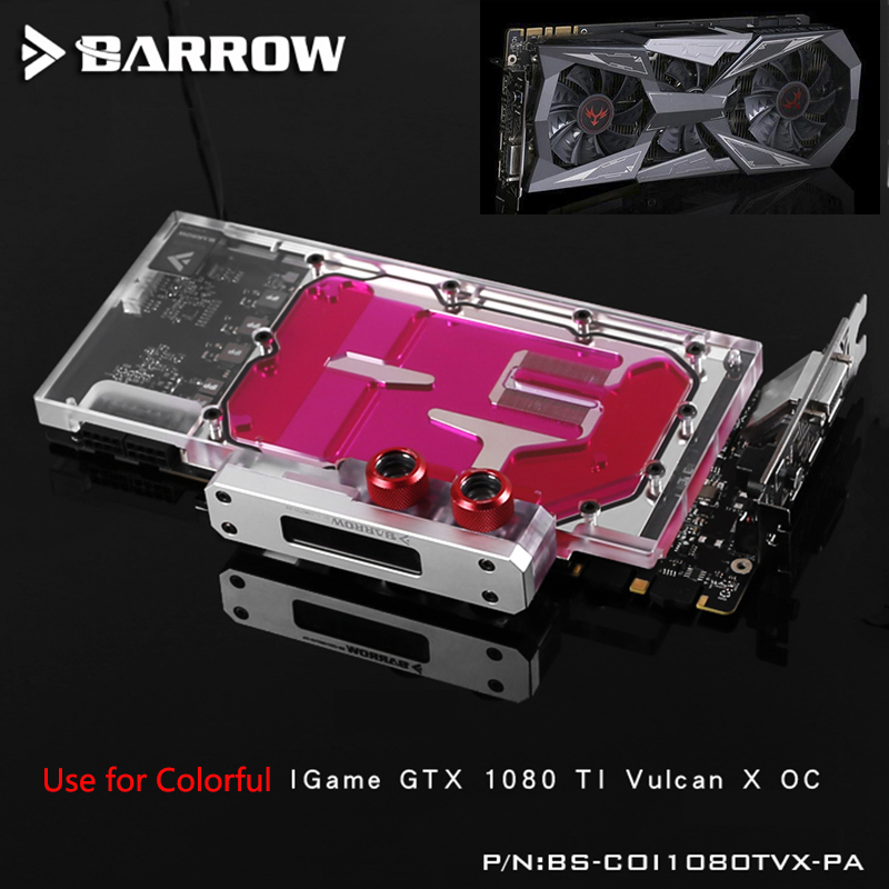 BARROW Full Cover Graphics Card Block use for Colorful iGame GTX1080Ti Vulcan X OC/SOC GPU Radiator Block LRC RGB barrow full cover graphics card block use for colorful igame gtx1070 1060 flame of war u 8gd5 top radiator lrc rgb coi1070u pa