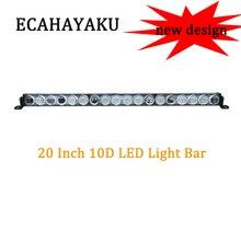 ECAHAYAKU 10D 20 Inch 90W Led Light Bar Combo Beams Auto Work for car Jeep ATV SUV Lada Niva Off-Road 12V 24V
