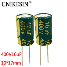 CNIKESIN 30PCS 400V10UF high frequency low resistance long life LED switching power supply 10UF 400V super capacitor 10X17mm