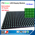 DIP P10 Semi-outdoor green led module 32*16 pixel dots 10mm 1/4 scan led display panel p10 module led display advertising panel