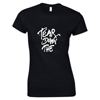 New Women T Shirts Tee Shirt Tear Down The Printed Homme Fashion Summer Short Sleeve Women