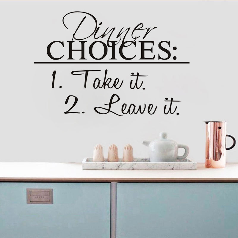 Dinner Choices Quote Take Leave It Wall Sticker Decorative Kitchen Dining Room Vinyl Removable Wallpaper Decal Home Decoration
