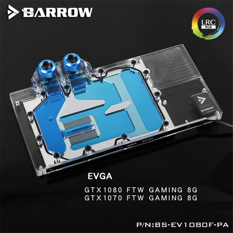 Barrow GPU Water Block For EVGA GTX1080/1070 FTW GAMING Water Cooling Radiator BS-EV1080F-PA