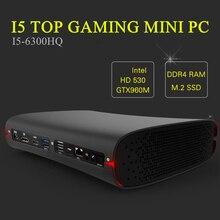 Eglobal Top komputer do gier Mini komputer Intel czterordzeniowy i7 6700HQ i5 6300HQ GTX 960M GDDR5 4GB Ram HDMI + DP + typ C S/PDIF 5G Wifi