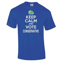 Keep Calm And Vote CONSERVATIVE General Election T-Shirt 3 Colours - to 5XL New T Shirts Funny Tops Tee Unisex