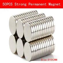 50pcs 10x2mm magnet strong Circular Disc Magnet 10*2 plating Nickel Neodymium NEW Art Craft Connection