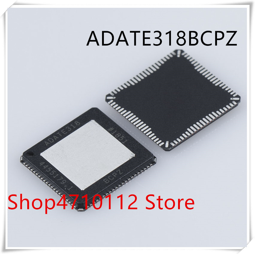 NEW 1PCS/LOT ADATE318BCPZ ADATE318 LFCSP-84 ICNEW 1PCS/LOT ADATE318BCPZ ADATE318 LFCSP-84 IC