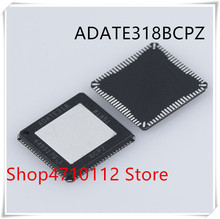 NEW 1PCS/LOT ADATE318BCPZ ADATE318 LFCSP-84 IC