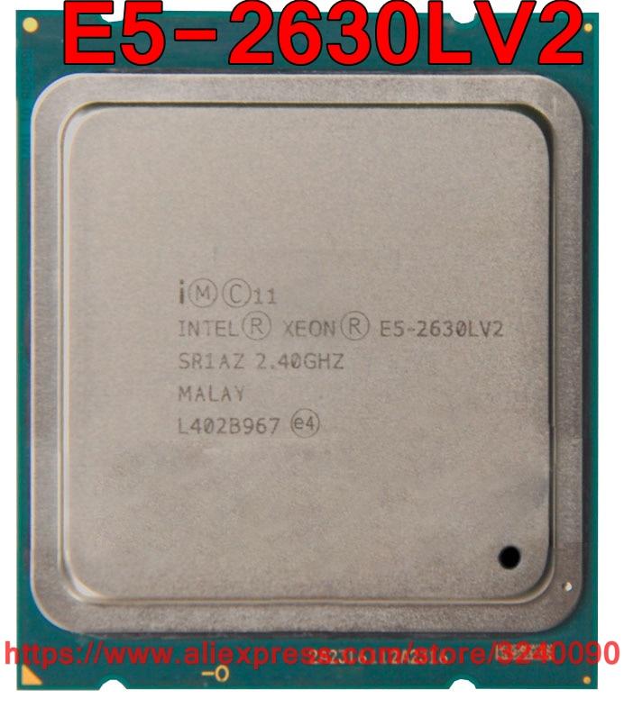 Intel Xeon E5 2630LV2 CPU SR1AZ 2 40GHz 6 Core 15M LGA2011 E5 2630LV2 E5 2630L