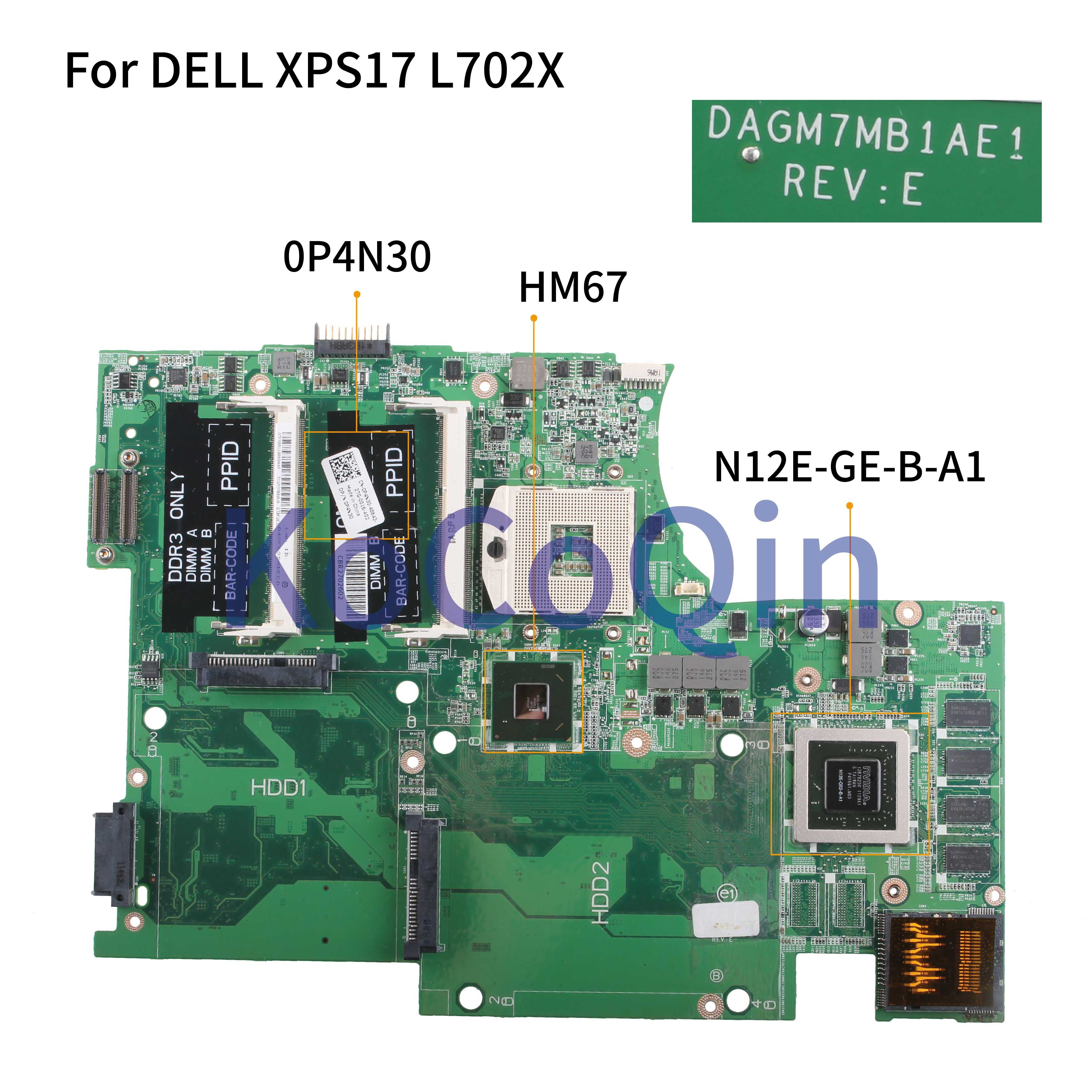 KoCoQin Laptop Motherboard For DELL XPS 17R L702X Mainboard CN-0P4N30  0P4N30 DAGM7MB1AE1 N12E-GE-B-A1 RAM 1G  HM67